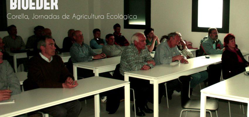Una gran participación de personas en Corella en las Jornadas de Agricultura Ecológica.