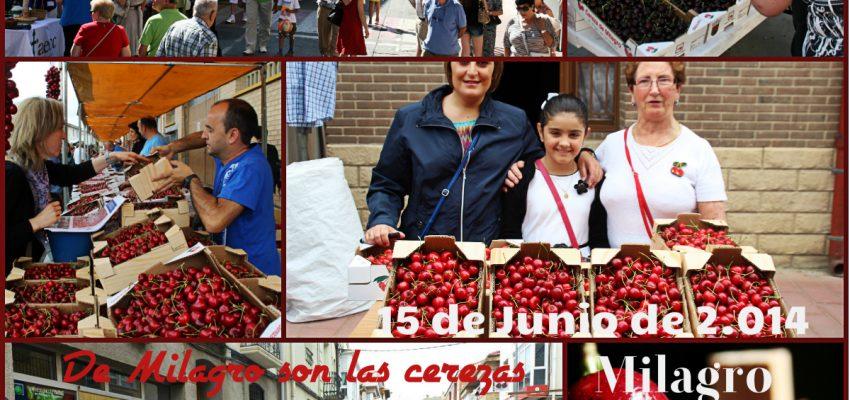 De Milagro son las Cerezas. Jornada Turística – XV Aniversario de La Fiesta de las Cerezas 15 de Junio.