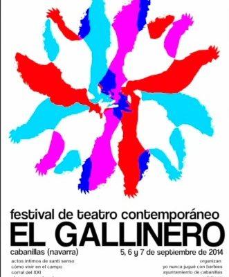«EL GALLINERO» Primer festival de teatro contemporáneo en Cabanillas. Disfruta de la Ribera de Navarra.