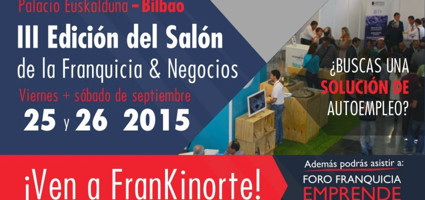 III Edición del Salón de la Franquicia. FrankiNorte