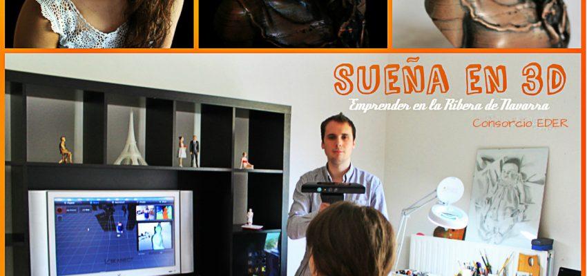 Quieres soñar? Sueña en 3D nueva empresa en la Ribera de Navarra