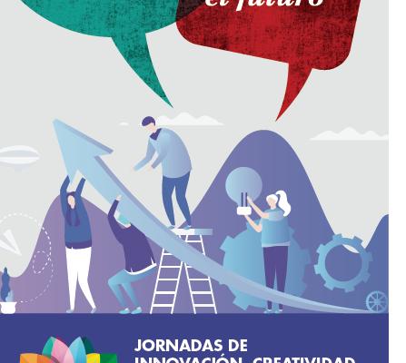 Jornadas de Innovación, Creatividad y Emprendimiento del 1 al 5 de abril (8º Edición)