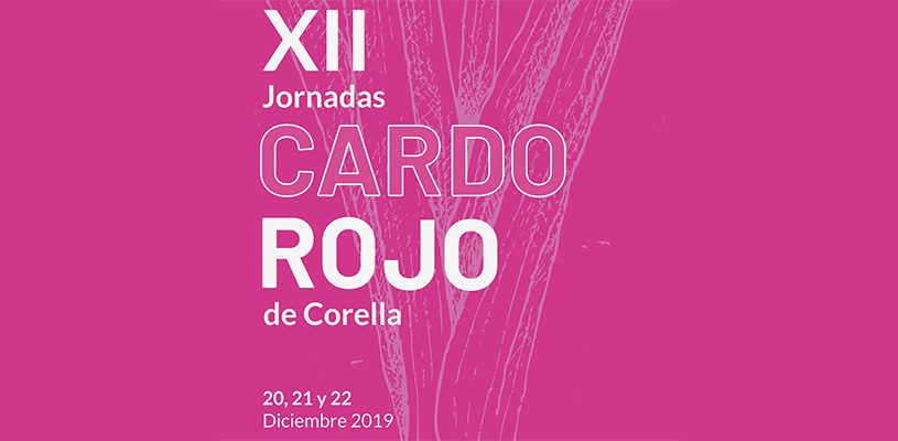 12º Jornadas del Cardo Rojo de Corella. Del 20 al 22 de Diciembre