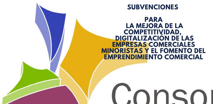 Subvenciones a la mejora de la competitividad,  la digitalización de las empresas comerciales minoristas y el fomento del emprendimiento comercial 2021