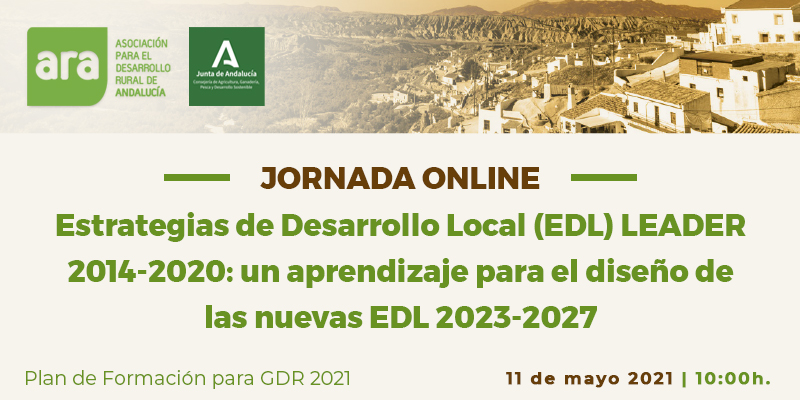 """Jornada """"Estrategias de Desarrollo Local LEADER (EDL) 2014-2020: un aprendizaje para el diseño de las nuevas EDLP 2023-2027"""""""